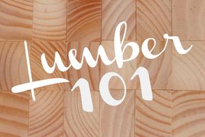 Lumber 101