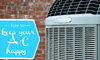 """An air conditioner unit against a brick background with the words """"how to keep your AC unit happy."""""""