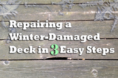 Repairing a Winter-Damaged Deck in 3 Easy Steps