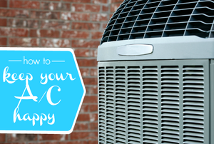"""An air conditioner unit against a brick background with the words """"how to keep your A/C unit happy."""""""