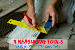 Measuring Tools and Techniques