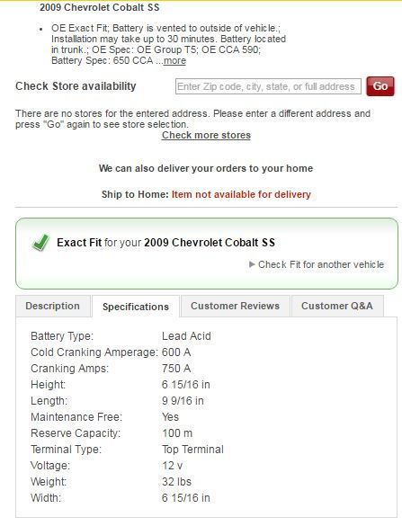 Searching Advanced Auto Parts This Is The Specs On Their Battery Low End Has A Cca Of 590 But I Would Stick To 600 Chevy Cobalt Ss